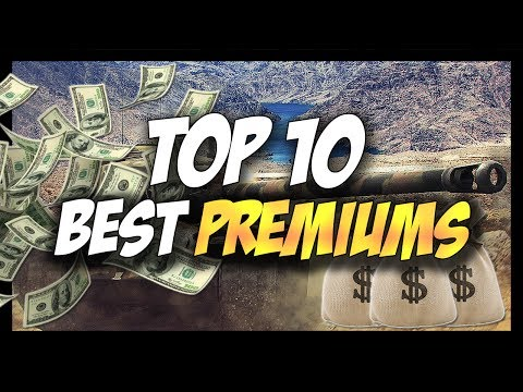 ► TOP 10 BEST PREMIUM TANKS, BEST CREDIT MAKERS! - World of Tanks TOP 10