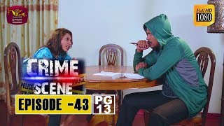 Crime Scene - ක්රයිම් සීන් | Episode -43 | 2019-01-08 | Rupavahini TeleDrama Thumbnail
