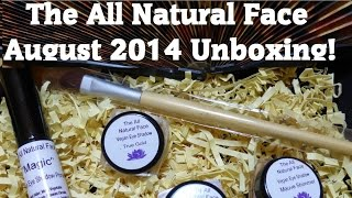 The All Natural Face - August Unboxing! Thumbnail