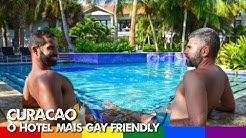 Curacao e o Hotel mais Gay Friendly que Conhecemos