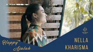 Nella Kharisma - Happy Ajalah (Official Music Video)