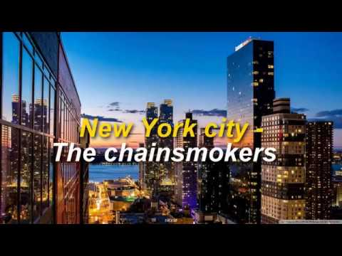 The Chainsmokers - New York City ; Sub. Esp/Ing