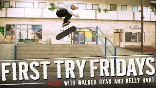 Kelly Hart & Walker Ryan - First Try Fridays... LIVE!