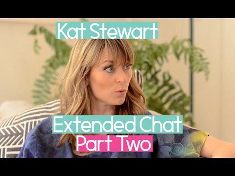 Kat Stewart: On The Couch  Chat Part Two