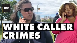 White Caller Crimes | Judge of Characters