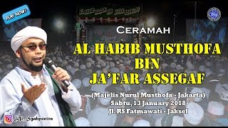 Ceramah Habib Musthofa Bin Ja Far Assegaf Youtube