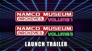 NAMCO MUSEUM ARCHIVES VOL 1 & 2 – Launch Trailer