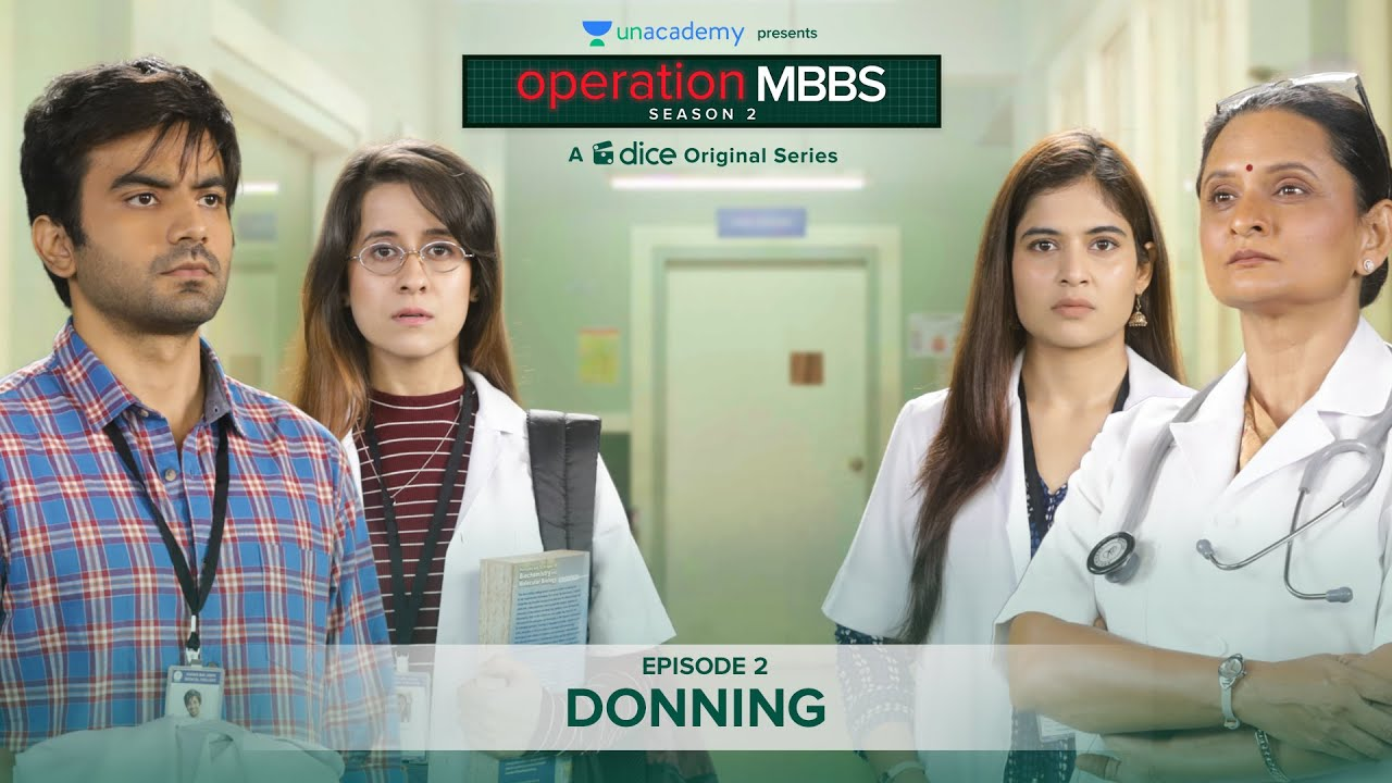 Download Dice Media | Operation MBBS | Season 2 | Web Series | Episode 2 - Donning