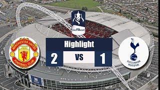 Man Utd Vs Tottenham 2-1 - All Goals & Extended Highlights - FA Cup