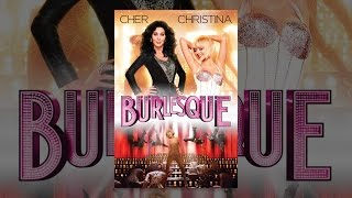 Burlesque(Small-town Midwestern singer goes to Hollywood to find fame and fortune and ends up singing & dancing in an old school classic-style burlesque club. © 2010 ..., 2014-04-10T06:25:01.000Z)