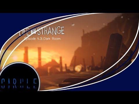 Life Is Strange : Episode 4.3 / Just Play thumbnail