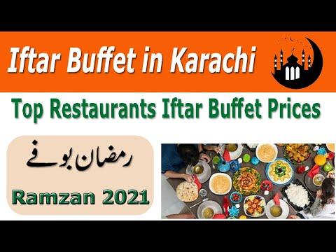 Best Iftar Dinner Buffet in Karachi 2021 | Ramazan Iftar Dinner Buffet Prices