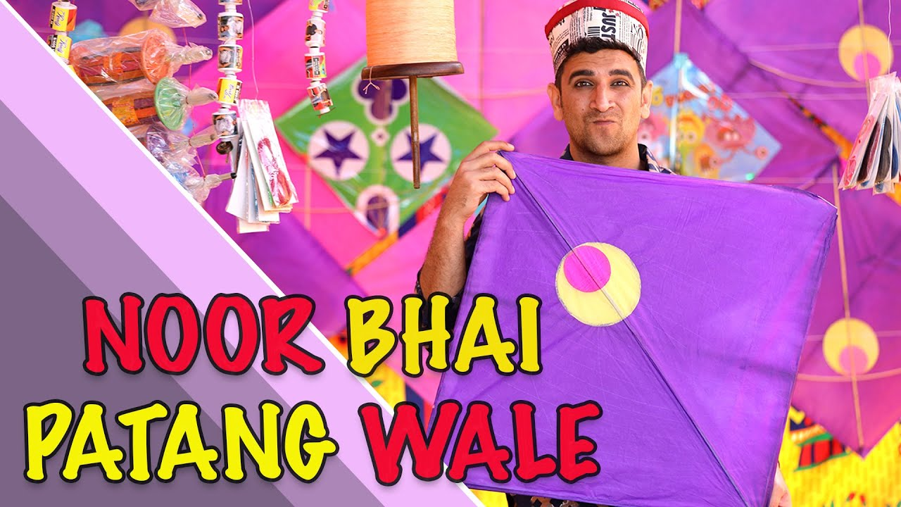 NOOR BHAI PATANG WALE || KITE VENDOR || HYDERABADI ENTERTAINMENT || SHEHBAAZ KHAN & TEAM