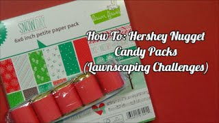 Valentine's Day DIY: Hershey Nugget Candy Packs | Lawnscaping Challenges