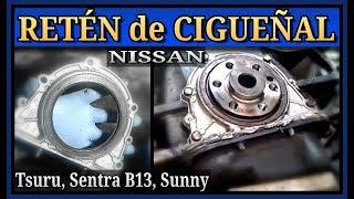 retn de cigueal nissan tsuru 3 sentra sunny sello estopera fuga de aceite