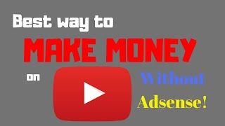 🔴 How to monetize YouTube videos without Adsense?