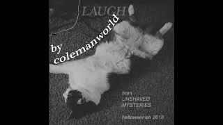 Colemanworld - Laugh