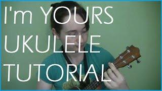 I'm Yours Ukulele Tutorial