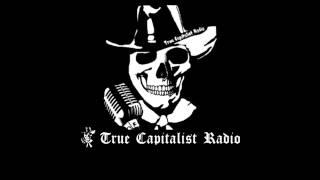 Favorite True Capitalist Radio Moments Compilation Part 3