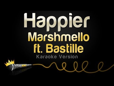 Marshmello ft Bastille - Happier Karaoke