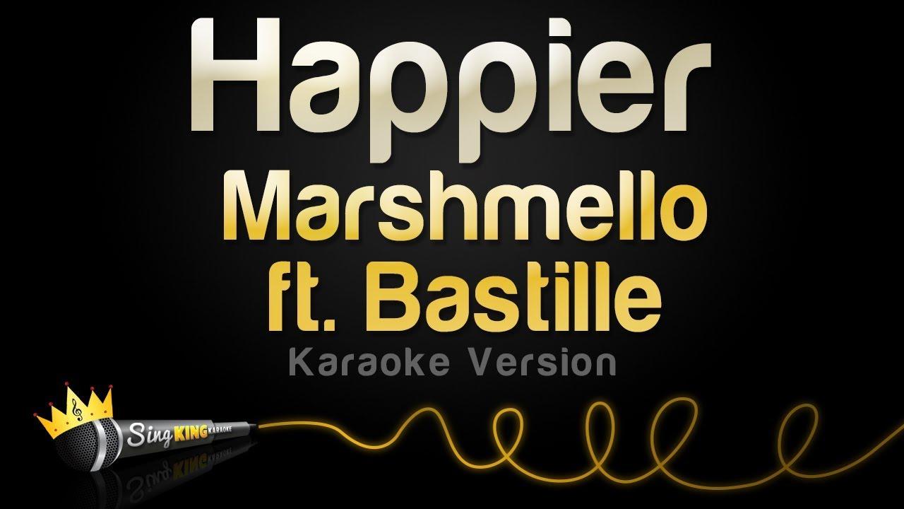 Marshmello ft  Bastille - Happier (Karaoke Version)