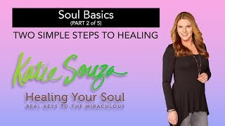 EP. 02 - Simple Steps To Healing