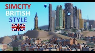 Sim City 5 Live - SimCity 5 2013 Gameplay // Episode #28 :: British Style Part 1/4