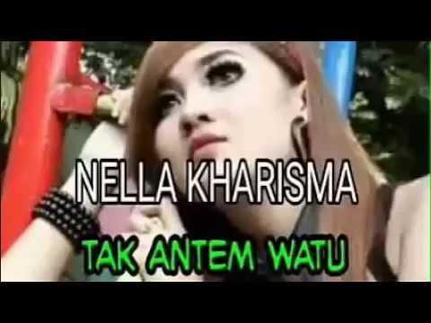 Nella Kharisma - Tak Antem Watu