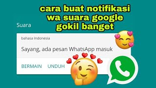 Cara Membuat Notifikasi Whatsapp Suara Google Tanpa Aplikasi Gokil