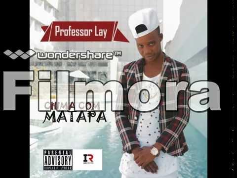 Professor Lay   chima com matapa official audio 2016 macua songs from npl
