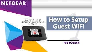 Verizon Jetpack AC791L Aircard Mobile Hotspot: How-To Use Guest WiFi | NETGEAR