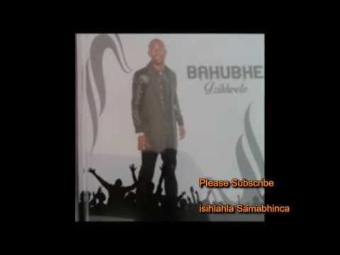 Bahubhe , Ithwasa N Khuzani Mix