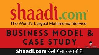 Shaadi.com Business model and history | How shaadi.com makes money