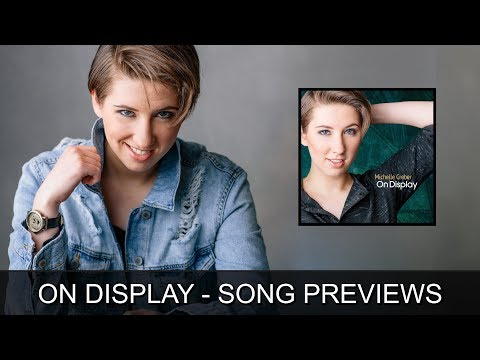 On Display SONG PREVIEWS - Michelle Creber
