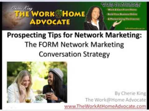 Prospecting Tips for Network Marketers: The FORM Network Marketing Conversation Strategy