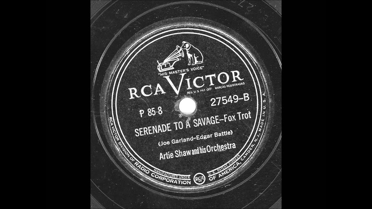 Artie Shaw Theme Song Artie Shaw And His Orchestra Serenade To A Savage