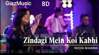 (8D Audio) Zindagi Mein Koi Kabhi | Richa Sharma | Musafir Movie |Rabba Song | GiazMusic |