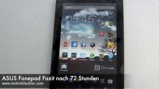 ASUS Fonepad Test Fazit nach 72 Stunden
