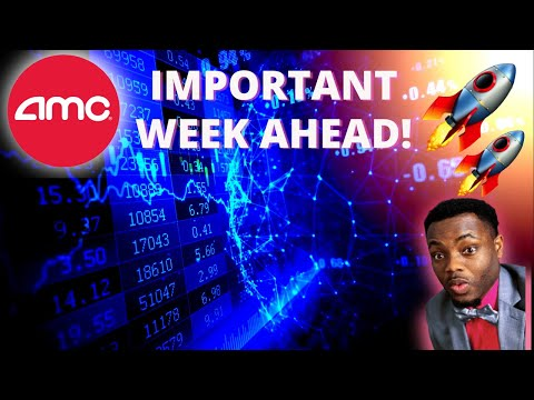 AMC Stock - Very Important Week Ahead! 🚀