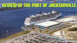 Review of the Jacksonville Carnival Cruise port