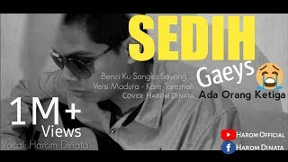 Benci Ku Sangka Sayang Versi Madura Kare Taresnah Cover by harom dinata