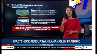 Cek Data Lahan Prabowo Setara 5 Kali Luas DKI Jakarta