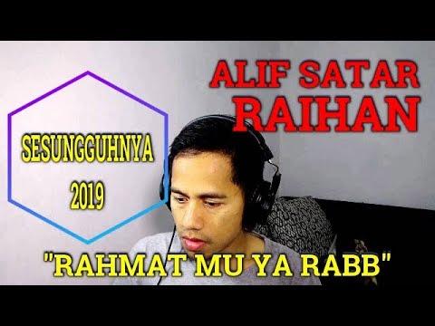 Free Download Alif Satar & Raihan - Sesungguhnya 2019 || Mv Reaction Mp3 dan Mp4