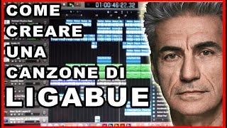 COME CREARE UNA CANZONE DI LIGABUE... SENZA ALCUN TALENTO -- Tutorial