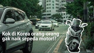 4 ALASAN kenapa orang Korea jarang naik sepeda motor!