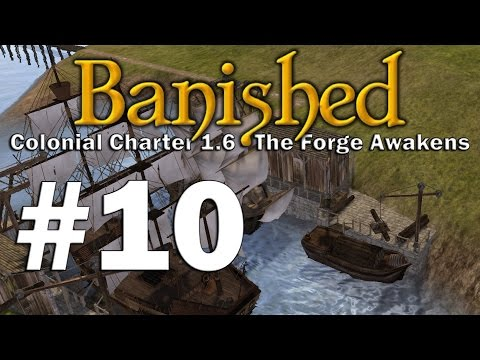 Banished S3 #10 - Sustainable Logging (Colonial Charter 1.6 - The Forge Awakens)
