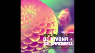 Dj Vivona & Joy Cardwell - Return To Love (Jonathan Meyer & Dj Vivona Original)