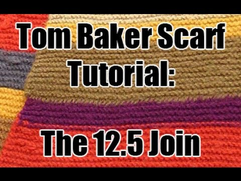 Doctor Who Tom Baker Scarf Tutorial The 125 Join Youtube