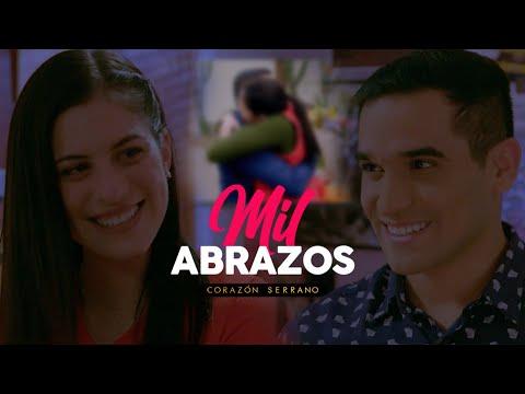 Corazón Serrano - Mil Abrazos - Video Clip (La otra orilla - novela)