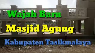 Download Video WAJAH BARU MASJID AGUNG KABUPATEN TASIKMALAYA #GEBU MP3 3GP MP4